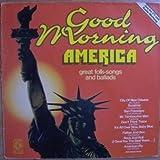 Various - Good Morning America - Great Folk-Songs And Ballads - K-Tel - TG 1223
