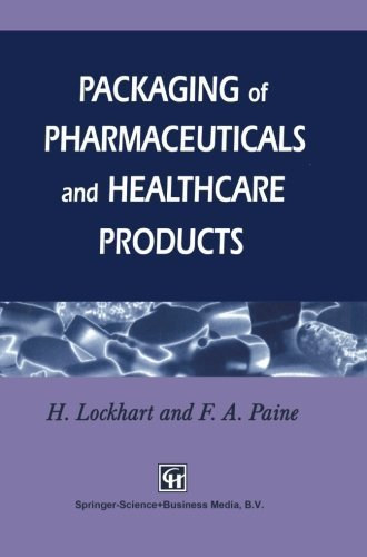 Download Packaging of Pharmaceuticals and Healthcare Products Pdf