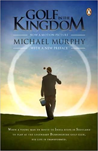 Golf In The Kingdom Amazon Michael Murphy 9780143120902 Books