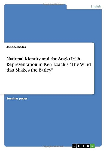National Identity and the Anglo-Irish Representation in Ken Loach's the Wind That Shakes the Barley