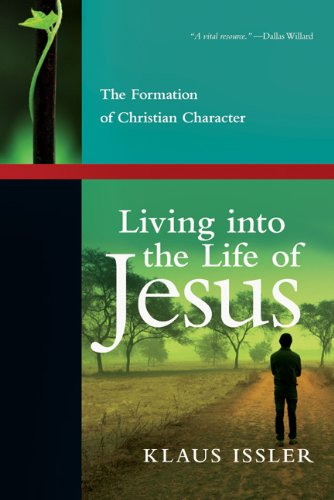 Living into the Life of Jesus: The Formation of Christian Character pdf epub