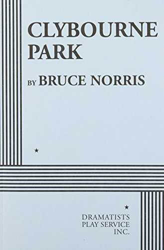 By Bruce Norris Clybourne Park (Reprint)