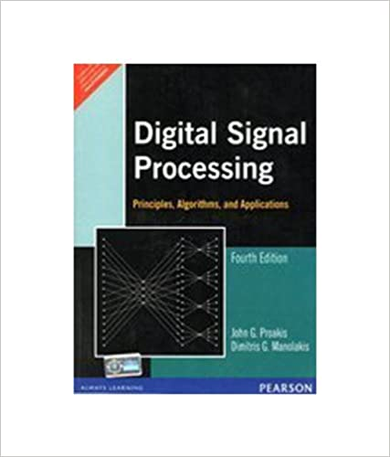 Digital signal processing 4e proakis manolakis 9788131710005 digital signal processing 4e 4th edition fandeluxe Image collections