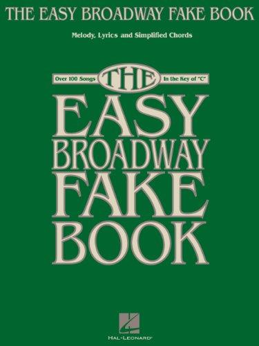 Broadway Book Ultimate Fake - The Easy Broadway Fake Book (Fake Books)
