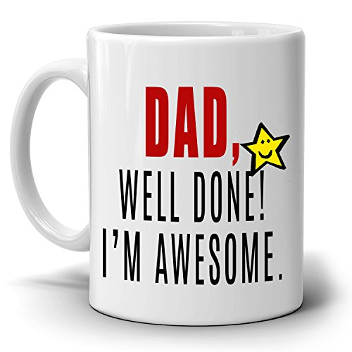 Funny Daughter and Son Birthday Gifts Mug for Fathers Dad Well Done I'm Awesome, Printed on Both - Amazon Voucher Uk Co Gift