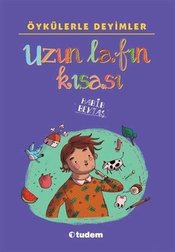 Oykulerle Deyimler Uzun Lafin Kisasi Habib Bektas 9789944699440 Amazon Com Books