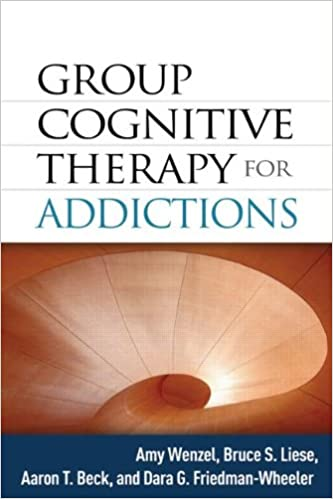 Group Cognitive Therapy for Addictions: 9781462505494: Medicine ...