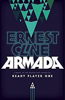Armada: A novel by the author of Ready Player One by [Cline, Ernest]