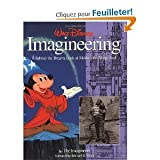 img - for Walt Disney imagineering : a behind the dreams look at making the magic real / by the Imagineers ; foreword by Michael D. Eisner book / textbook / text book
