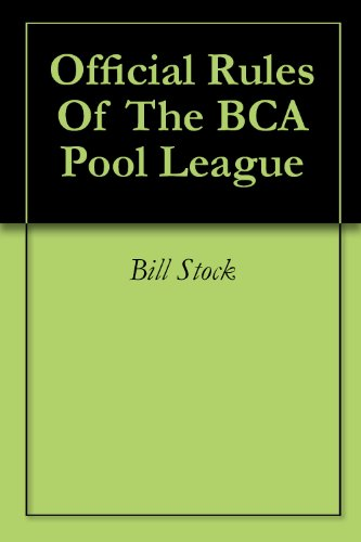 League Pool (Official Rules Of The BCA Pool League)