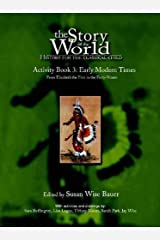 The Story of the World Activity Book Three: Early Modern Times Paperback