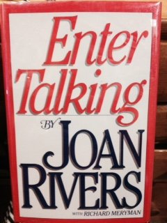 Enter Talking by Joan Rivers with Richard Meryman