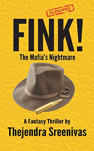 Book: FINK! - The Mafia's Nightmare by Thejendra BS