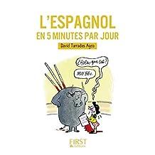 Petit Livre de - L'espagnol en 5 minutes par jour (LE PETIT LIVRE) (French Edition)
