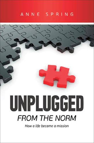 Book: Unplugged From The Norm by Anne Spring
