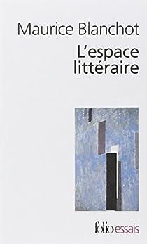 L'espace littéraire par Blanchot