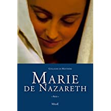 Marie de Nazareth (Récits) (French Edition)