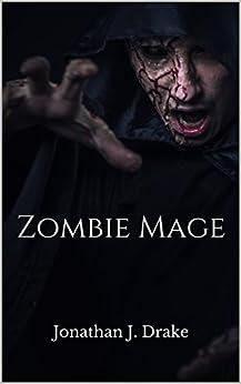 Zombie Mage by [Drake, Jonathan J.]