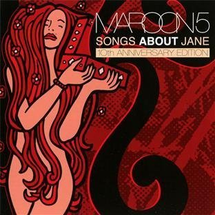 Songs About Jane [2 CD 10th Anniversary Edition] by Maroon 5 (2012) Audio CD
