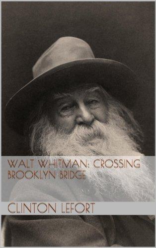 Walt Whitman: Crossing Brooklyn - Clintons Crossing