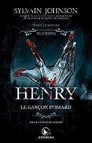 Dans l'univers des contes interdits - Henry: Le garçon homard (French Edit
