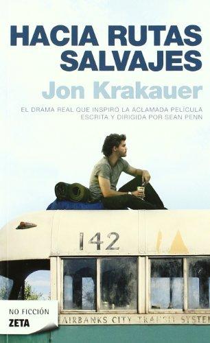 Hacia rutas salvajes (Bolsillo Zeta No Ficcion) (Spanish Edition)