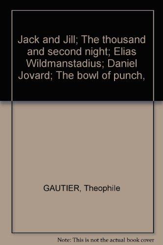 Jack and Jill; The thousand and second night; Elias Wildmanstadius; Daniel Jovard; The bowl of - Bowl Punch Uk