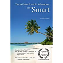 The 100 Most Powerful Affirmations to be Smart