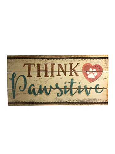 """""""Think Pawsitive"""" Handcrafted Reclaimed Wood Sign: 12"""