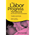 The Labor Progress Handbook: Early Interventions to Prevent and Treat Dystocia