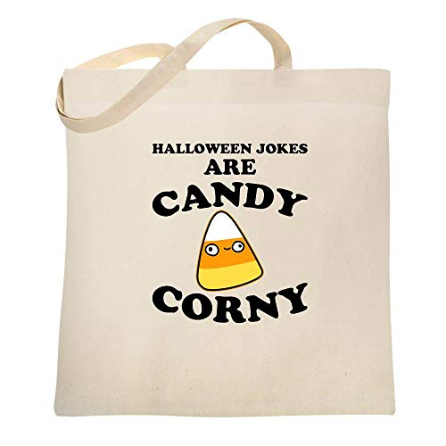 Halloween Jokes Are Candy Corny Funny Natural 15x15 inches Canvas Tote Bag]()