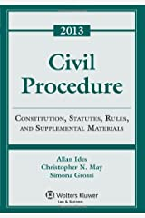 Civil Procedure: Rules Statutes & Cases 2013 Supplement Paperback