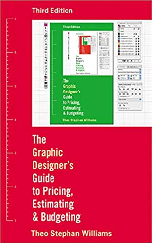 Graphic Designer S Guide To Pricing Estimating Budgeting Amazon Co Uk Williams Theo Stephen 9781581157130 Books