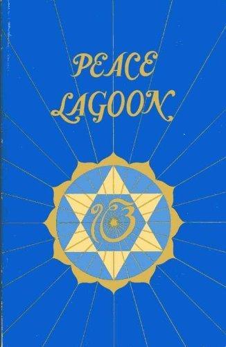 Peace Lagoon;: The Songs of Guru Nanak, Guru Amar Das, Guru Ram Das, Guru Arjun, and Guru Gobind Singh. Sacred Songs of the Seekers