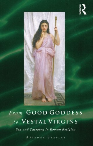 from-good-goddess-to-vestal-virgins-sex-and-category-in-roman-religion-by-ariadne-staples-2014-08-14
