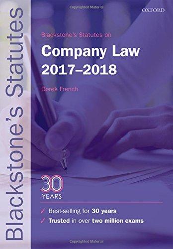 Blackstone's Statutes on Company Law 2017-2018 (Blackstone's Statute Series)