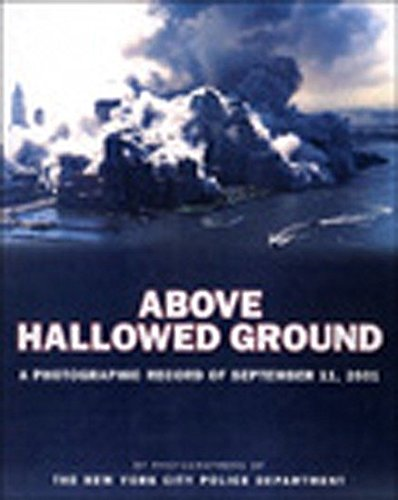 Above Hallowed Ground: A Photographic Record of September 11, 2001 (Call Of Duty Day Zero Edition Price)