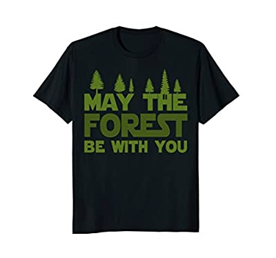 Funny Hiking Forest T Shirt - Happy Earth Day T Shirt