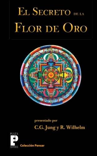 El secreto de la flor de oro (Spanish Edition) [Carl Gustav Jung] (Tapa Blanda)