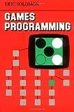 Games Programming, Eric Solomon, 052127110X