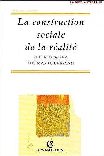 Livres gratuits en ligne LA CONSTRUCTION SOCIALE DE LA REALITE. 2ème édition pdf epub