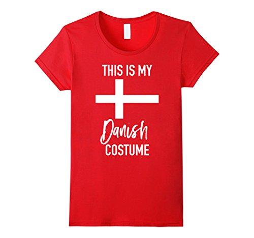 Womens This is my Danish Costume T-Shirt - Funny Halloween Tee Small Red - Danish Halloween Costumes