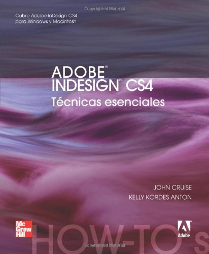 Adobe Indesign Cs4 (Spanish Edition) [John Cruise] (Tapa Blanda)
