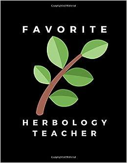 Favorite Herbology Teacher Herbalism Teacher Appreciation Gift