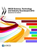 OECD Science, Technology and Industry Scoreboard 2013 : Innovation for Growth, Organization for Economic Cooperation and Development (OECD) Staff, 9264200738
