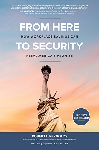 From Here to Security: How Workplace Savings Can Keep America's Promise by McGraw-Hill Education