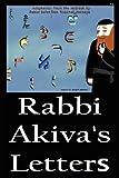 Rabbi Akiva's Letters, HaRav HaSofer Ron Yeshaya, 1468155423