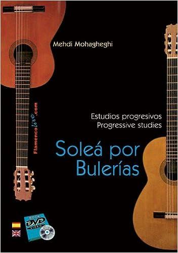 Estudios progresivos de Guitarra Flamenca Soleá por Bulerías ...