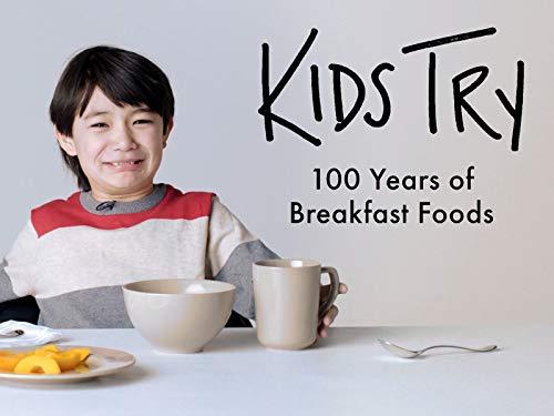 (Kids Try 100 Years of Breakfast Foods)