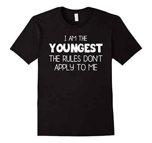 I Am The Youngest - The Rules Don't Apply To Me Shirt (Child Youngest)